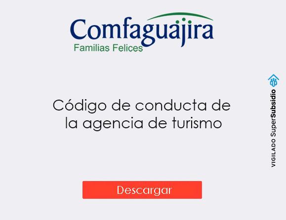 Código de Conducta de la Agencia de Viajes Operadora de Turismo de Comfaguajira